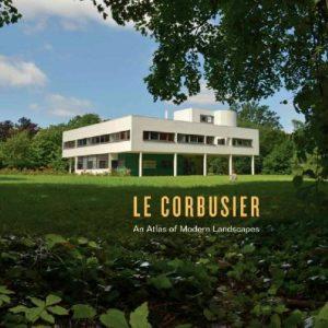 Le-Corbusier-An-Atlas-of-Modern-Landscapes-0